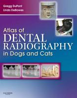 Atlas of Dental Radiography in Dogs and Cats   E Book PDF