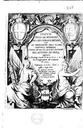Statuti della sac. Religione di S. Gio. gerosolimitano. Con le ordinationi dell'ultimo capitolo generale, celebrato nell'anno 1631 dal fu Em.e... Fra Antonio De Paula ...