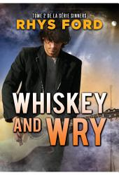Whiskey and Wry (Français)