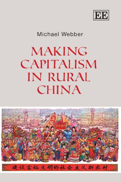 Making Capitalism in Rural China Pdf Book