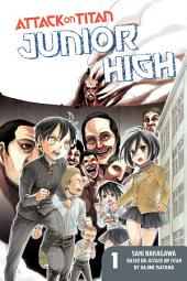Attack on Titan: Junior High: Junior High 1