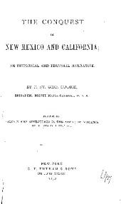 The Conquest of New Mexico and California: An Historical and Personal Narrative