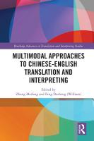Multimodal Approaches to Chinese English Translation and Interpreting PDF