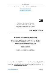 GB 9678.2-2014: English version. GB9678.2-2014.: National Food Safety Standard - Chocolate.