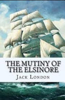The Mutiny of the Elsinore Illustrated PDF