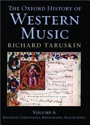 The Oxford History of Western Music  Resources   chronology  bibliography  master index PDF