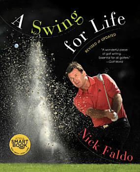 A Swing for Life  Revised and Updated  with embedded videos  PDF