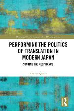 Performing the Politics of Translation in Modern Japan