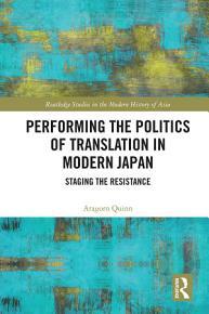 Performing the Politics of Translation in Modern Japan PDF