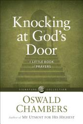 Knocking at God's Door: A Little Book of Prayers