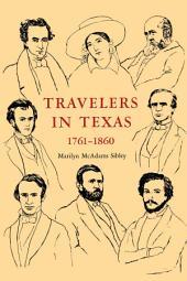 Travelers In Texas, 1761-1860