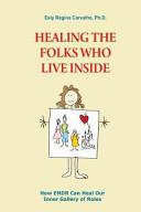 Healing the Folks Who Live Inside