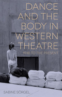 Dance and the Body in Western Theatre PDF
