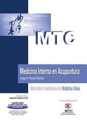 Medicina Interna en Acupuntura: Materiales Académicos de Medicina China