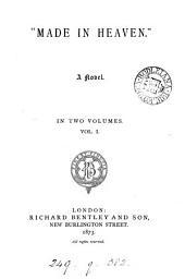 'Made in Heaven', 2 vols: Volume 1