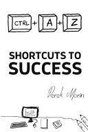 Shortcuts to Success and Happiness PDF