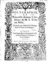 Polygraphie et vniuerselle escriture cabalistique: Issues 1-3