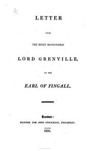 Letter from the Right Honourable Lord Grenville to the Earl of Fingall