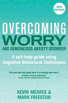 Overcoming Worry and Generalised Anxiety Disorder  2nd Edition PDF