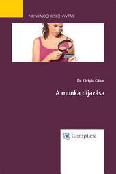 A munka díjazása - Munkajogi kiskönyvtár 3.