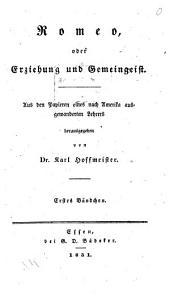 Romeo; oder, Erziehung und Gemeingeist: Aus den Papieren eines nach Amerika ausgewanderten Lehrers, Bände 1-2