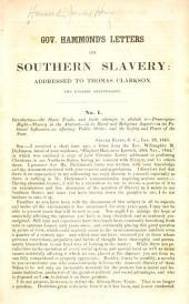 Gov. Hammonds Letters on Southern Slavery