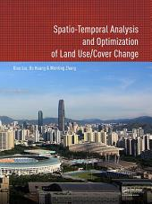 Spatio-temporal Analysis and Optimization of Land Use/Cover Change: Shenzhen as a Case Study