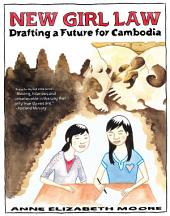 New Girl Law: Drafting a Future For Cambodia
