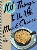 101 Things To Do With Mac   Cheese PDF