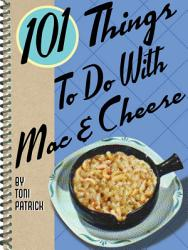101 Things To Do With Mac Cheese Book PDF