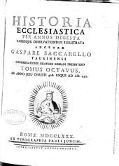 Historia ecclesiastica per annos digesta: Volume 8