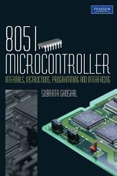 8051 Microcontroller: Internals, Instructions, Programming & Interfacing