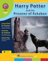 Harry Potter and the Prisoner of Azkaban (Novel Study) Gr. 4-8