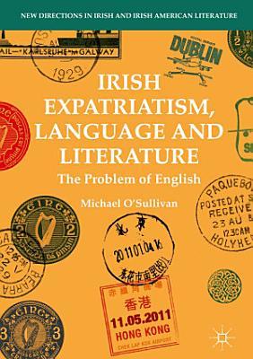 Irish Expatriatism  Language and Literature