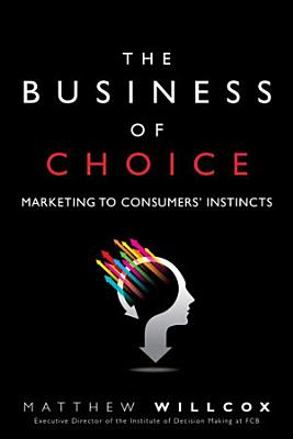 The Business of Choice