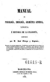 Manual de psicologia, ideologia, gramatica general, logica e historia de la filosofia. -Barcelona, Sala 1850