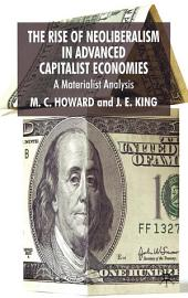 The Rise of Neoliberalism in Advanced Capitalist Economies: A Materialist Analysis