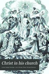 Christ in His Church: A Catholic Church History
