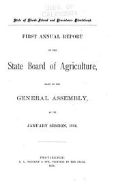 ... Annual Report of the State Board of Agriculture, Made to the General Assembly at Its ... Session ...