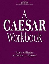 A Caesar Workbook