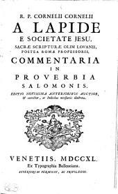 Commentaria In Vetus Et Novum Testamentum: Commentaria In Proverbia Salomonis, Volume 3