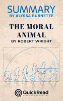 Summary of The Moral Animal by Robert Wright PDF