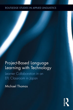 Project Based Language Learning with Technology