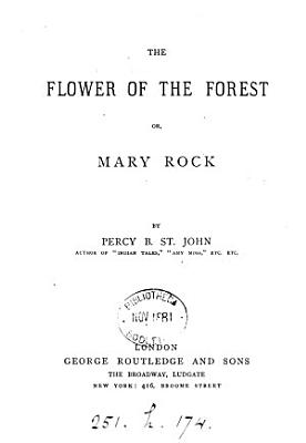 The flower of the forest  or  Mary Rock PDF