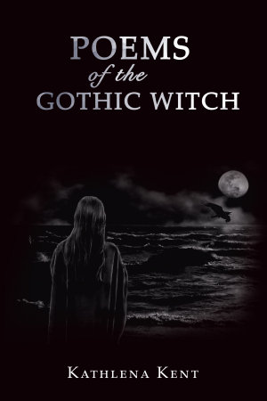 Poems of the Gothic Witch