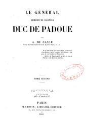 Le général Arrighi de Casanova, duc de Padoue: Volume2