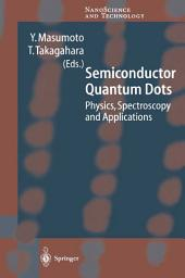 Semiconductor Quantum Dots: Physics, Spectroscopy and Applications