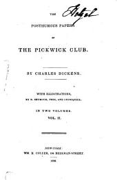 The posthumous papers of the Pickwick club: Volume 2