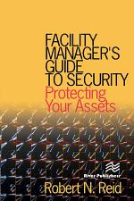 Facility Manager's Guide to Security