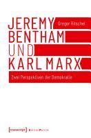 Jeremy Bentham und Karl Marx PDF